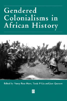 Gendered Colonialisms in African History