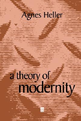 Image for A Theory of Modernity