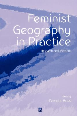Image for Feminist Geography in Practice: Research and Methods