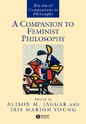 Image for A Companion to Feminist Philosophy