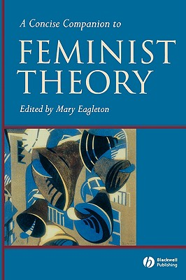 Image for A Concise Companion to Feminist Theory