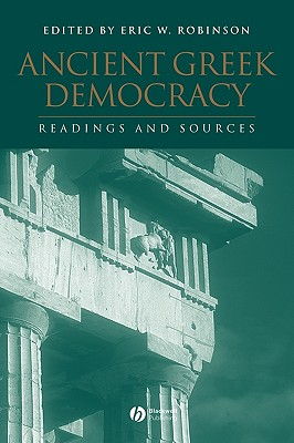 Ancient Greek Democracy: Readings and Sources