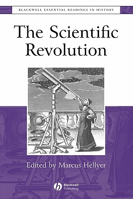 Image for The Scientific Revolution: The Essential Readings
