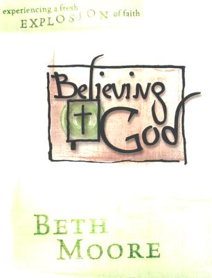 Image for Believing God : Member Book