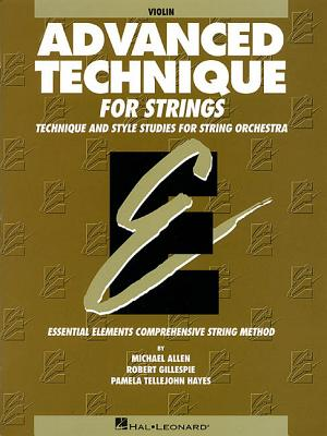 Image for Advanced Technique for Strings (Essential Elements series): Violin