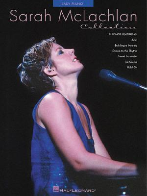 Sarah McLachlan Collection (Easy Piano (Hal Leonard)), McLachlan, Sarah