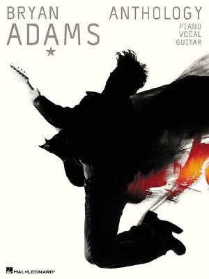 Bryan Adams Anthology: P/V/G, Adams, Bryan