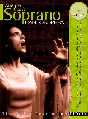 Arias for Soprano (Cantolopera Collection, Vol. 2)