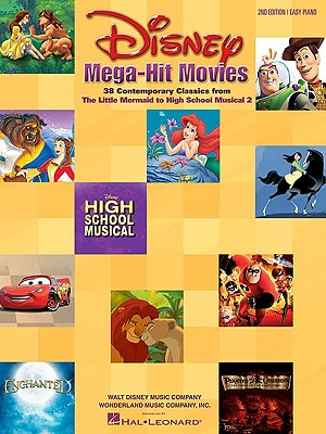 Image for Disney Mega-Hit Movies: 38 Contemporary Classics from The Little Mermaid to High School Musical 2