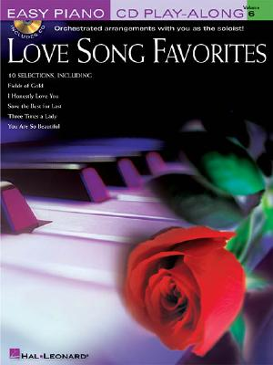 Image for Love Song Favorites: Easy Piano CD Play-Along Volume 6