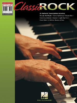 Classic Rock (Note-for-Note Keyboard Transcriptions), Hal Leonard Corp. (Author)