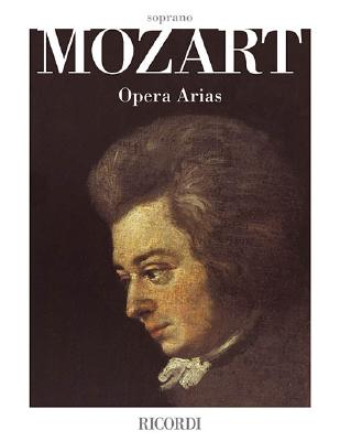 Image for Mozart Opera Arias: Soprano (English, Italian and German Edition)