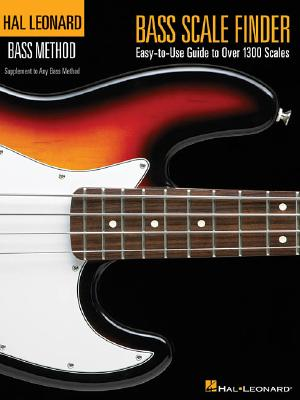 Bass Scale Finder: Easy-to-Use Guide to Over 1,300 Scales 9 inch. x 12 inch. Edition (Hal Leonard Bass Method), Johnson, Chad