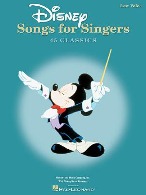 Disney Songs for Singers  Edition: Low Voice