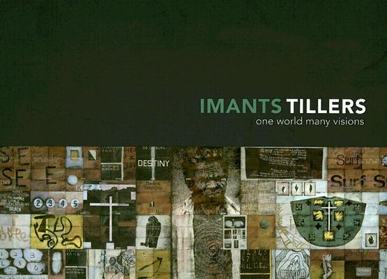 Image for Imants Tillers: One World Many Visions