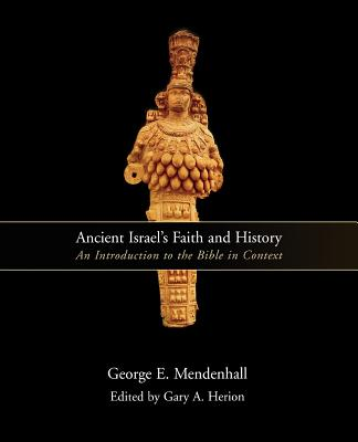 Image for Ancient Israel's Faith and History: An Introduction to the Bible in Context