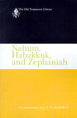 Image for Nahum, Habakkuk, and Zephaniah (OTL)