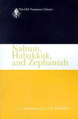 Image for Nahum, Habakkuk, and Zephaniah (OTL)