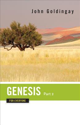 Image for Genesis for Everyone, Part 2: Chapters 17-50 (The Old Testament for Everyone)