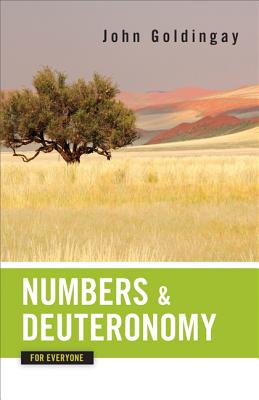 Image for Numbers and Deuteronomy for Everyone (Old Testament for Everyone)