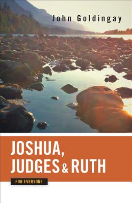 Image for Joshua, Judges, and Ruth for Everyone (The Old Testament for Everyone)