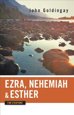 Image for Ezra, Nehemiah, and Esther for Everyone (Old Testament for Everyone)