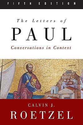Image for The Letters of Paul, Fifth Edition: Conversations in Context