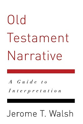 Image for Old Testament Narrative: A Guide to Interpretation