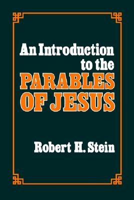 Image for An Introduction to the Parables of Jesus