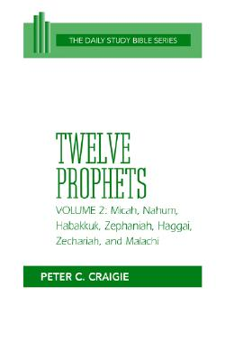 Image for Twelve Prophets, Volume 2 (OT Daily Study Bible Series)