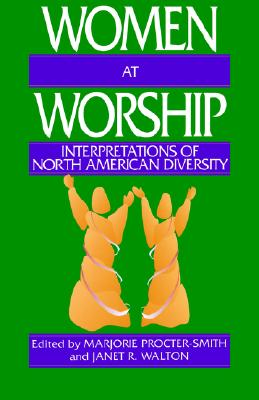 Image for Women at Worship: Interpretations of North American Diversity