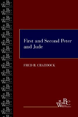 First and Second Peter and Jude (Westminster Bible Companion), Craddock, Fred B.