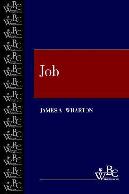 Job (Westminster Bible Companion), Wharton, James A.