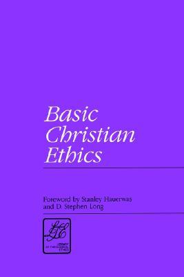 Image for Basic Christian Ethics (Library of Theological Ethics)