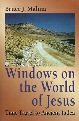 Image for Windows on the World of Jesus: Time Travel to Ancient Judea (Time Travel...)