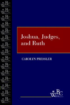 Joshua, Judges and Ruth (Westminster Bible Companion), Pressler, Carolyn