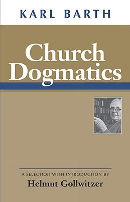 Image for Church Dogmatics
