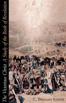 Image for The Victorious Christ: A Study of the Book of Revelation