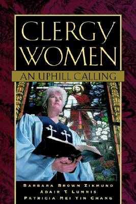 Image for Clergy Women: An Uphill Calling