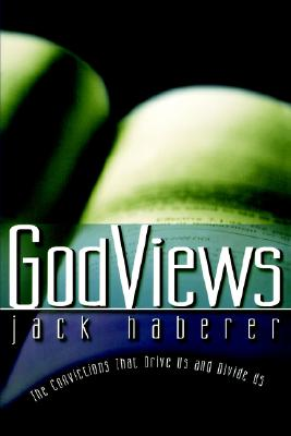 Image for GodViews: The Convictions That Drive Us and Divide Us