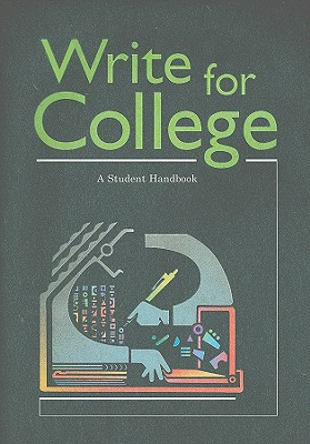 Image for Write for College: A Student Handbook