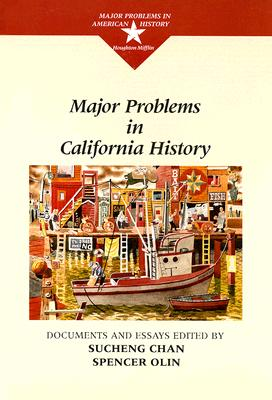 Major Problems in California History, Chan, Sucheng; Olin, Spencer