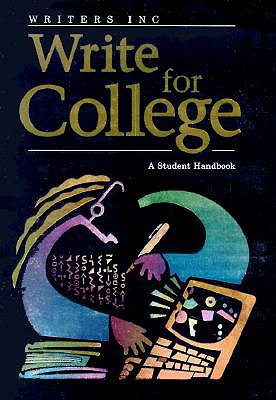 Write For College: A Student Handbook, GREAT SOURCE (Author)