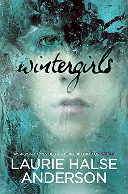 Wintergirls, Anderson, Laurie Halse