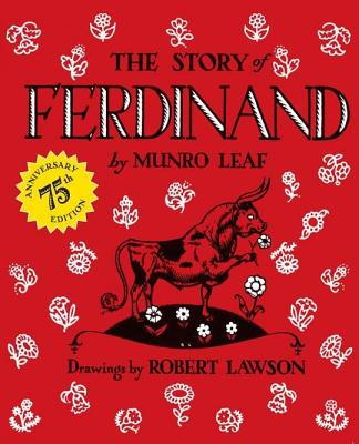 The Story of Ferdinand: 75th Anniversary Edition, Munro Leaf