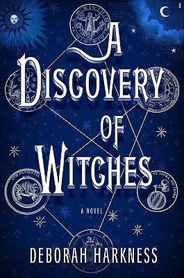"""Discovery of Witches, A"", ""Hakrness, Deborah"""