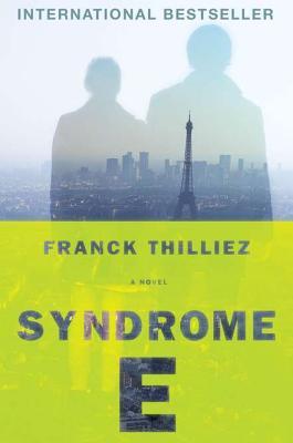 SYNDROME E, THILLIEZ, FRANCK