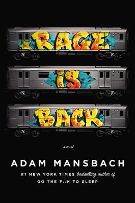 Image for Rage Is Back: A Novel