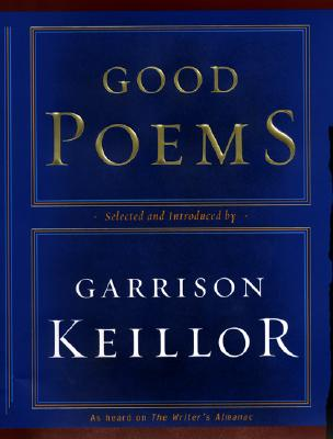 Good Poems, Keillor, Garrison and Various