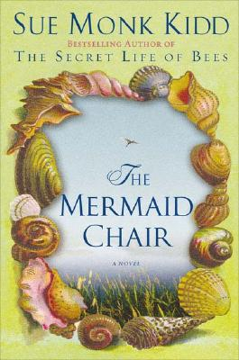 Image for The Mermaid Chair: A Novel
